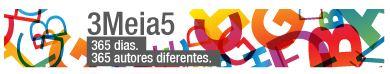 3meia5: 365 dias, 365 autores, 365 modos de ver o mundo