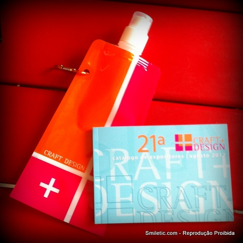 21ª Craft Design: muita coisa linda