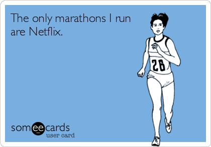 netflix marathons