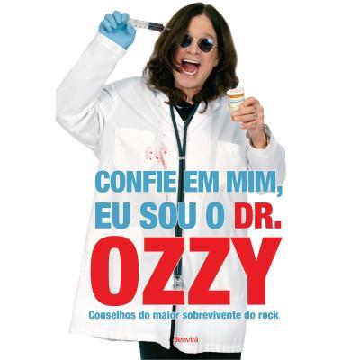 confie-em-mim-eu-sou-o-dr-ozzy-conselhos-do-maior-sobrevivente-do-rock