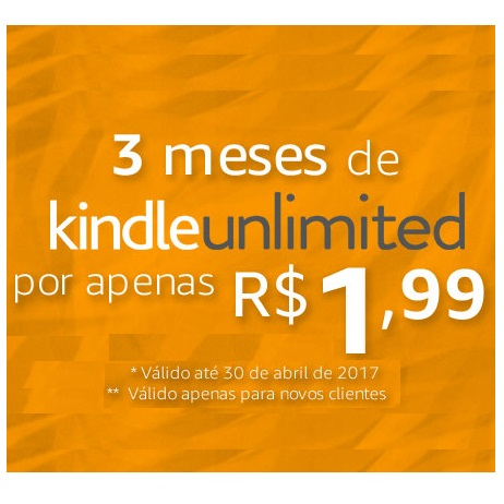 Super promoção do Kindle Unlimited: 3 meses por R$ 1,99