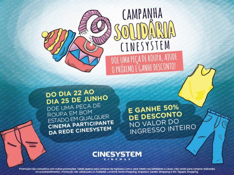 df42bbf0a35 A Rede Cinesystem Cinemas realiza uma ação que aquece os corações de todo o  público neste mês de junho  uma campanha de arrecadação de roupas em bom  estado ...