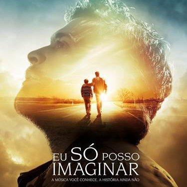 Cinema: Eu só posso imaginar