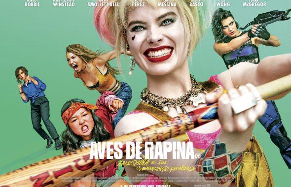Cinema: Aves de Rapina (Arlequina e sua Emancipação Fantabulosa)